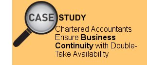 Chartered Accountants Ensure Business Continuity with Double-Take Availability
