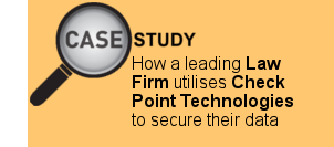 How a Leading Law Firm Utilises Check Point Technologies to Secure their Data