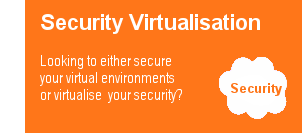 Security Virtualisation